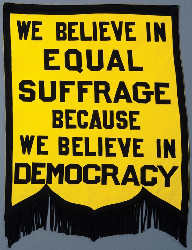 This suffrage banner was used by the St. Paul Political Equity Club in 1910-1919. Photo courtesy of The Minnesota Historical Society