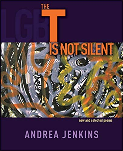 Andrea Jenkins T Is Not Silent